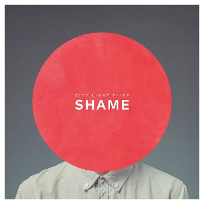 CITY LIGHT THIEF- Shame [EP]